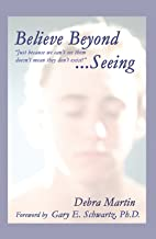 Believe Beyond Seeing: Just Because We Can't See Them Doesn't Meant They Don't Exist.