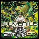 Songtexte von Juvenile - Project English