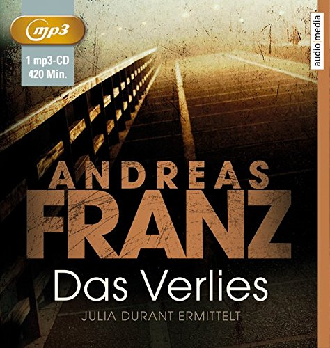 Das Verlies: Julia Durants 7. Fall