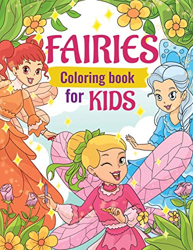 Fairies Coloring Book for Kids: Super Fun Fantasy Coloring Pages | Cute Magical Fairy Tale Fairies!