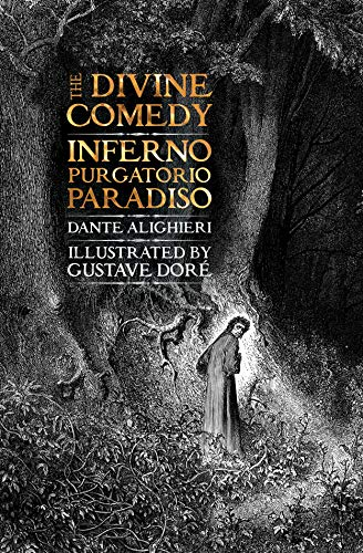 The Divine Comedy: Inferno, Purgatorio, Paradiso (Gothic Fantasy)