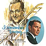 "album cover: Frank Sinatra and Tommy Dorsey ""I Remember Tommy"""