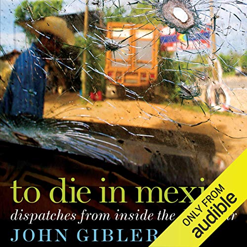 To Die in Mexico audiobook cover art