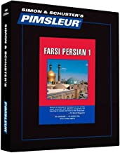 Pimsleur Farsi Persian Level 1 CD: Learn to Speak and Understand Farsi Persian with Pimsleur Language Programs (1) (Comprehensive)
