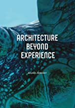 Architecture Beyond Experience