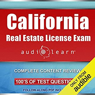 California Real Estate License Exam AudioLearn - Complete Audio Review for the Real Estate License Examination in California!                   By:                                                                                                                                 AudioLearn Content Team                               Narrated by:                                                                                                                                 Lon Harris,                                                                                        Chuck Tedder                      Length: 10 hrs and 50 mins     33 ratings     Overall 4.3