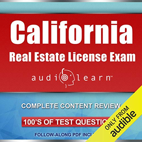 California Real Estate License Exam AudioLearn - Complete Audio Review for the Real Estate License Examination in California! audiobook cover art
