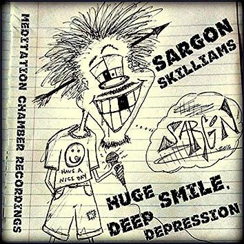 Huge Smile Deep Depression