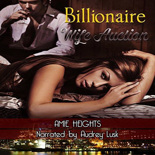 Billionaire Wife Auction audiobook cover art