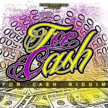 For Cash Riddim