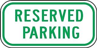 Accuform Signs FRP285RA Engineer-Grade Reflective Aluminum Parking Sign, Legend