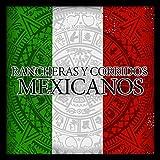 Rancheras y Corridos Mexicanos