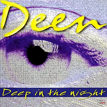 Deep in the Night (Special Maxi Edition)