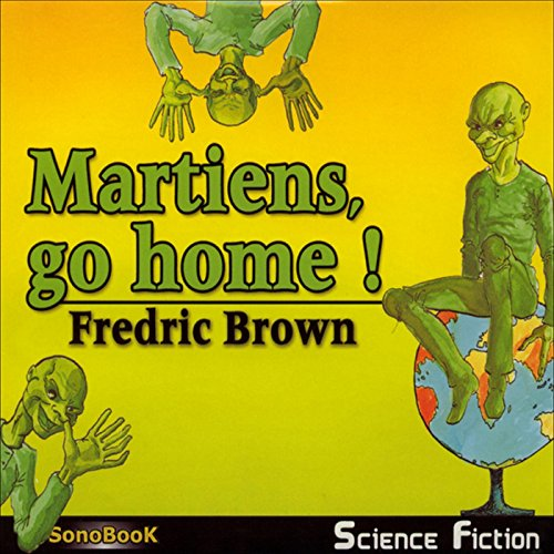 Martiens, go home ! [French Version] audiobook cover art