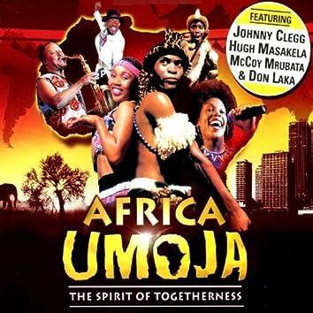 Africa Umoja (The Spirit Of Togetherness) (feat. Johnny Clegg, Hugh Masakela, McCoy Mrubata & Don Laka)