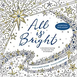 6 all is bright a devotional journey to color your way to christmas i just received this gorgeous coloring book - Christmas Coloring Books For Adults