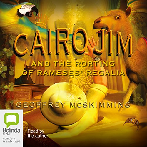 Cairo Jim and the Rorting of Rameses' Regalia audiobook cover art
