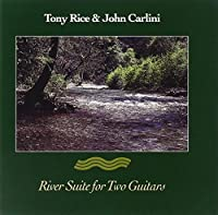 River Suite For Two Guitars by Tony Rice/John Carlini (1995-04-18)