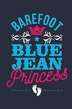 "Barefoot Blue Jean Princess: Funny Barefoot Blue Jean Princess Design Journal Princess Dairy 100 Pages 6"" x 9"" (15.24 x 22..."