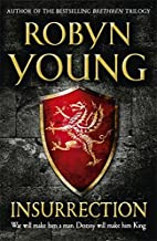 Insurrection (Insurrection Trilogy) by Robyn Young(2011-08-01)