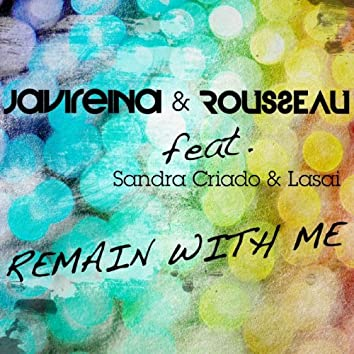 Remain With Me (feat. Sandra Criado, Lasai)