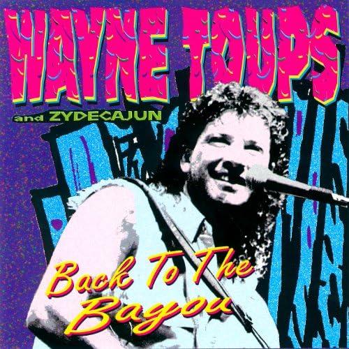 Wayne Toups feat. Zydecajun