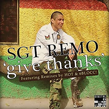 Give Thanks Remixes