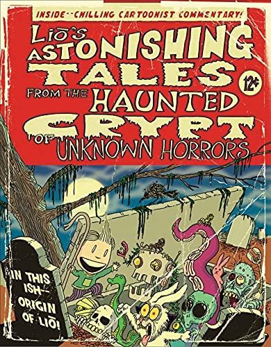 Lio's Astonishing Tales: From the Haunted Crypt of Unknown...