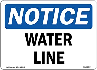 OSHA Notice Sign - Water Line   Aluminum Sign   Protect Your Business, Construction Site, Warehouse & Shop Area   Made in The USA
