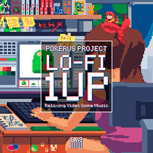 Lo-fi 1UP - Relaxing Video Game Music by Pokérus Project on