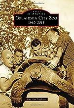 Oklahoma City Zoo: 1960-2013 (Images of America)