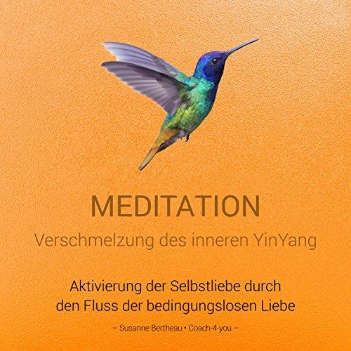 Meditation für die Verschmelzung des inneren YinYang Titelbild