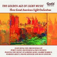 Three Great American Light Orchestras