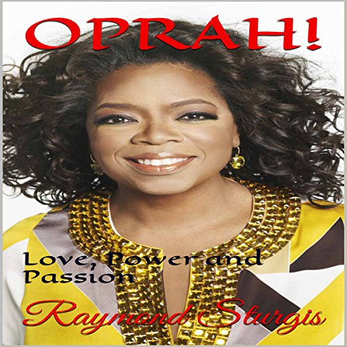 Oprah: Love, Power and Passion cover art