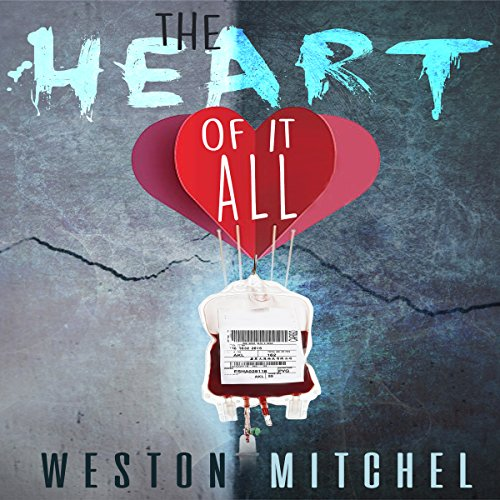 The Heart of It All audiobook cover art