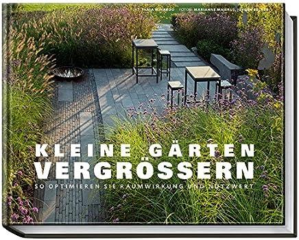 Kleine Gärten vergrößern - So optimieren Sie Raumwirkung und Nutzwert
