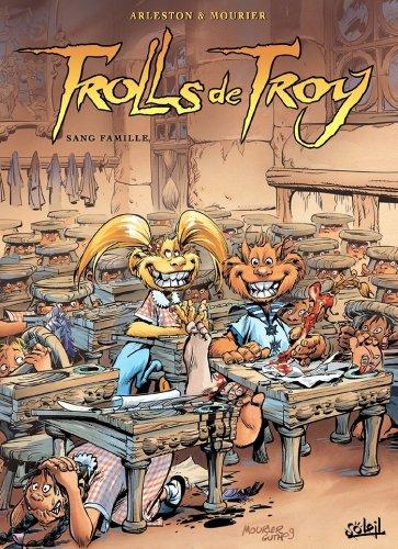 Trolls de Troy T12 : Sang famille