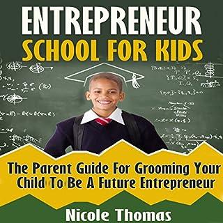 Entrepreneur School for Kids cover art