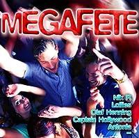 Megafete!