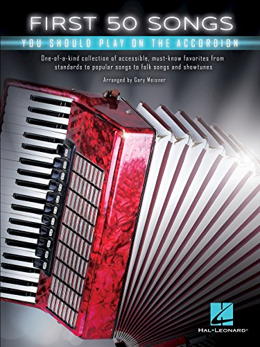 First 50 Songs You Should Play on the Accordion (English Edition)