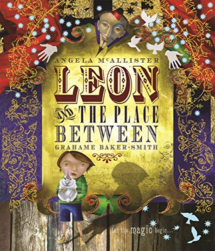 Leon and the Space Between by Graham Baker-Smith