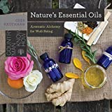 Nature's Essential Oils: Aromatic Alchemy for Well-Being (Countryman Know How)