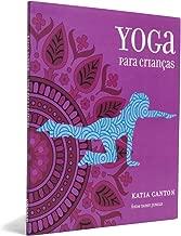Yoga Para Crianças - Coleção Prismas