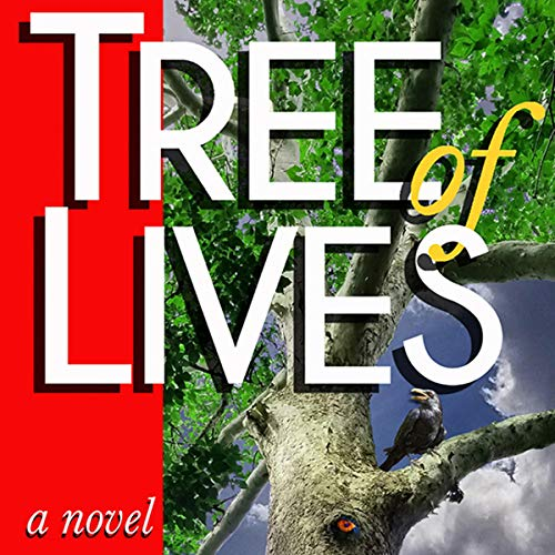 Tree of Lives: A Novel audiobook cover art