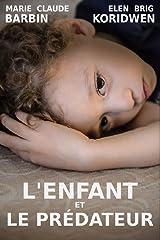 L'ENFANT ET LE PRÉDATEUR Format Kindle