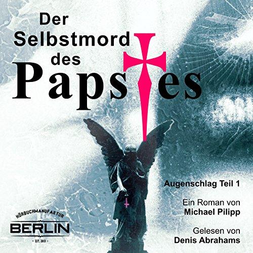 Der Selbstmord des Papstes (Augenschlag 1) Titelbild