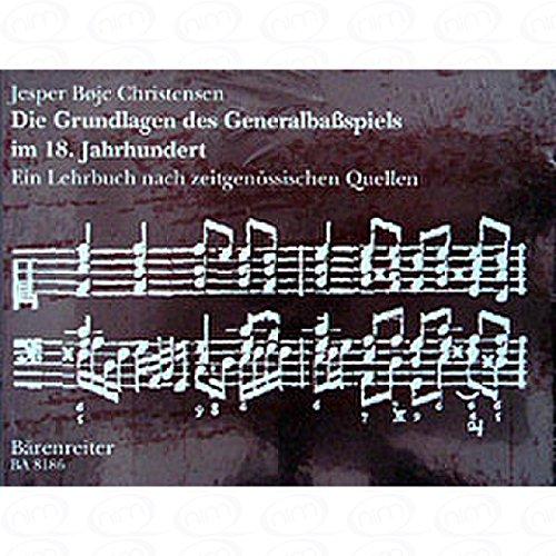 DIE GRUNDLAGEN DES GENERALBASS SPIELS - arrangiert für Bücherausgabe [Noten/Sheetmusic] Komponist : CHRISTENSEN JESPER BOEJE