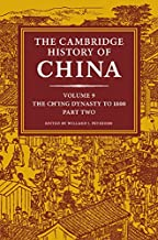 The Cambridge History of China: Volume 9, The Ch'ing Dynasty to 1800, Part 2