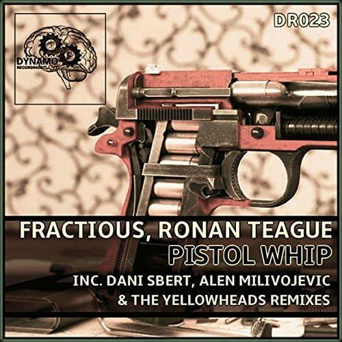 Fractious & Ronan Teague
