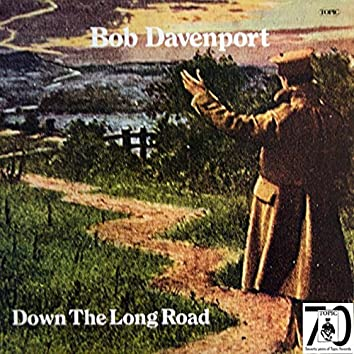 Down the Long Road